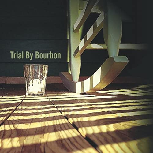 Blatantly Clear by Trial By Bourbon on Amazon Music - Amazon com