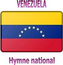 Venezuela - Gloria al Bravo Pueblo - Hymne national vénézuélien ( Gloire au peuple brave )