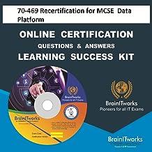 70-469 Recertification for MCSE: Data Platform Online Certification Video Learning Made Easy