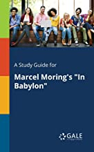 A Study Guide for Marcel Moring's
