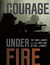 Best courage under fire book Reviews