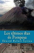 Los ultimos dias de Pompeya (Litterarum Memoriam nº 5) (Spanish Edition)