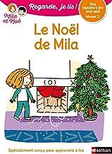 Livres Le Noël de Mila - Niveau 2 - Regarde je lis ! - Dès 5 ans PDF