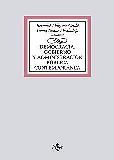 Democracia, Gobierno y Administración Pública contemporánea (Derecho - Biblioteca Universitaria de Editorial Tecnos)