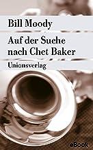 Auf der Suche nach Chet Baker: Kriminalroman. Ein Fall für Evan Horne (4) (metro) (German Edition)