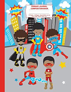 Primary Journal Composition Book: Black Superhero Boys Composition Notebook with Picture Space, Superhero Notebook for School, African American Black ... Primary Story Journal Notebooks) (Volume 2)