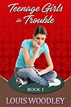 Teenage Girls in Trouble - Book 1: a collection of F/f spanking stories