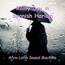 Rainy Day In Spanish Harlem