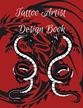 Tattoo Artist Design Book: Red Dragon Theme  Blank Art Sketchbook Notebook Journal Sketch Paper Pad for Tattooists, Students, Adults, Inmates, ... Beautiful Creative Artistic Patterns.