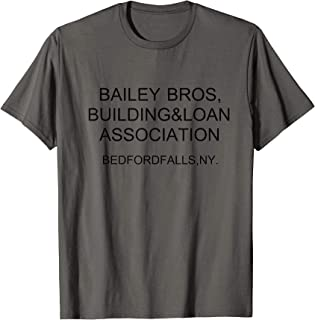Bailey Bros Building And Loan Association t-Shirt funny Gift T-Shirt