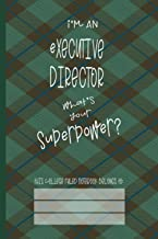 Executive Director Superpower: College Ruled Notebook (6x9 100 Pages) Gift for Colleagues, Friends and Family