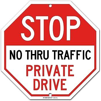 12 Width Brady 129598 Traffic Control Sign LegendPrivate Road No Thru Traffic Black on White 18 Height