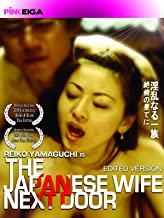 The Japanese Wife Next Door (Edited Version)