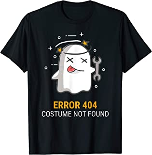 Error 404 Costume Not Found Easy Halloween Ghost T-Shirt T-Shirt