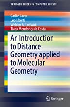 An Introduction to Distance Geometry applied to Molecular  Geometry (SpringerBriefs in Computer Science)