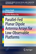 Parallel-Fed Planar Dipole Antenna Arrays for Low-Observable Platforms (SpringerBriefs in Electrical and Computer Engineering)
