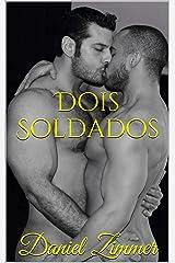Dois Soldados (Entre Homens) eBook Kindle