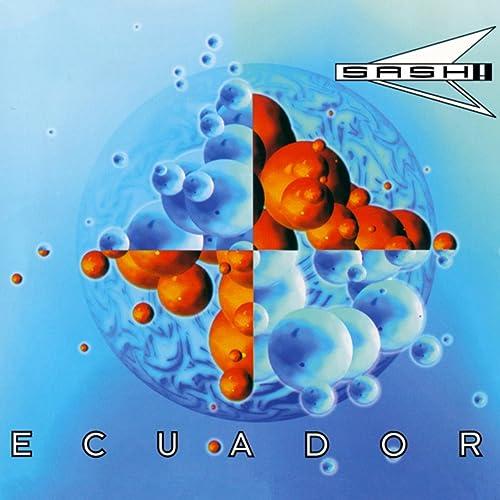 Ecuador de Sash! en Amazon Music - Amazon.es