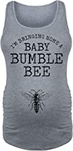 Im Bringing Home A Baby Bumble Bee - Ladies Maternity Tank