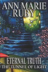 Eternal Truth: The Tunnel Of Light Paperback