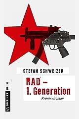 RAD - 1.Generation: Kriminalroman (Kriminalromane im GMEINER-Verlag) Kindle Ausgabe