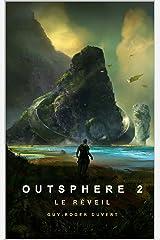 Outsphere 2: Le Réveil Format Kindle