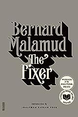 The Fixer: A Novel (FSG Classics) Kindle Edition