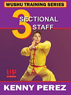 Wushu Training Series 3 Sectional Staff Kenny Perez