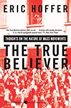 Download The True Believer: Thoughts on the Nature of Mass Movements (Perennial Classics) PDF