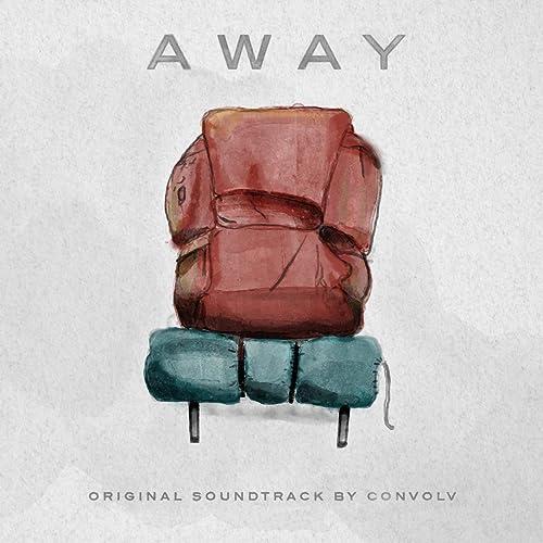 Away (Original Motion Picture Soundtrack)