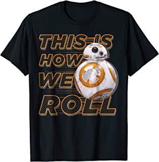 BB-8 How We Roll Graphic T-Shirt