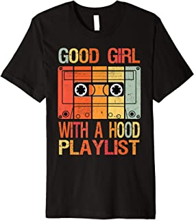 Good Girl with a Hood Playlist Vintage 90s Cassette Tape Premium T-Shirt