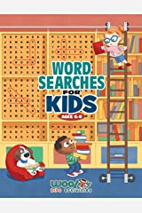Word Search for Kids Ages 6-8: Reproducible Worksheets for Classroom & Homeschool Use (Woo! Jr. Kids Activities Books): 1 Paperback