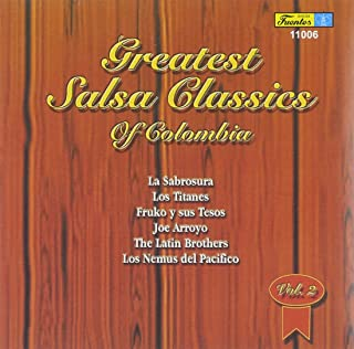 Greatest Salsa Classics Of Colombia Vol.2