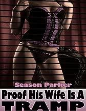 Proof His Wife Is A Tramp - Voyeurism Mild Bondage Threesome Erotica