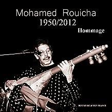 Mohamed Rouicha 1950-2012 (Hommage)