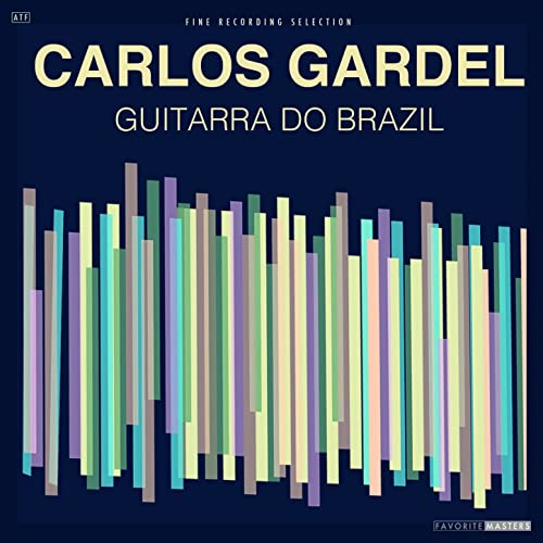 Guitarra Do Brazil de Carlos Gardel en Amazon Music - Amazon.es