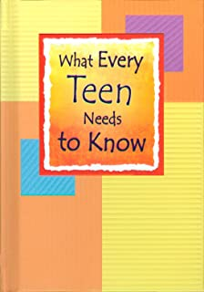 What Every Teen Needs to Know