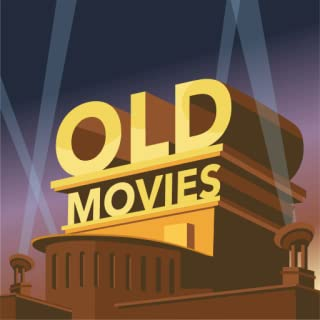 Old Movies - Oldies but Goldies