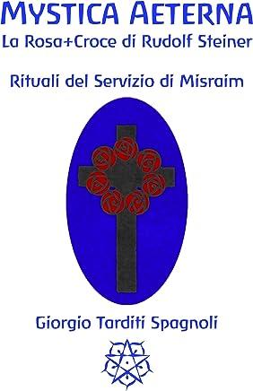 Mystica Aeterna: Rituali del Servizio di Misraim