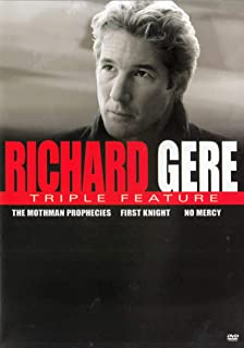 Richard Gere Triple Feature (The Mothman Prophecies / First Knight / No Mercy)