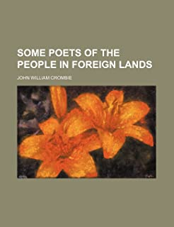 Some Poets of the People in Foreign Lands