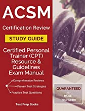 ACSM Certification Review Study Guide: Certified Personal Trainer (CPT) Resource & Guidelines Exam Manual: (Test Prep Books)