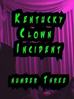 Kentucky Clown Incident number Three