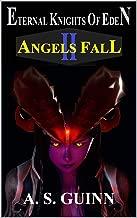 Eternal Knights of Eden: Volume 2: ANGELS FALL