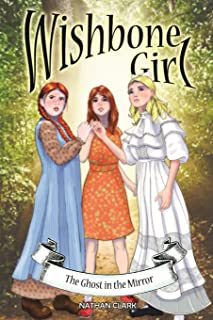Wishbone Girl: The Ghost in the Mirror
