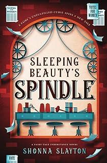 Sleeping Beauty's Spindle