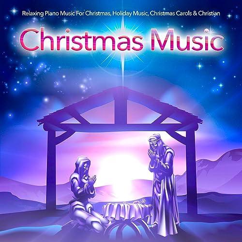 Christian Christmas Music.Relaxing Piano Music For Christmas Holiday Music Christmas