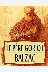 Le Père Goriot Illustrée (French Edition) Kindle Edition