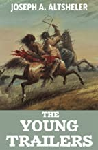 The Young Trailers (Annotated): Complete Series (8 Novels)